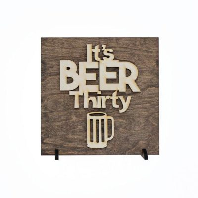 It's Beer Thirty Mancave decor