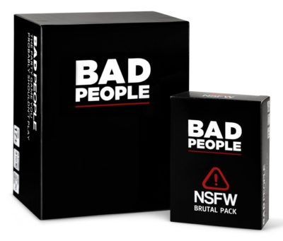 Bad People – The Party Game You Probably Shouldn't Play + The NSFW Brutal Expansion Pack