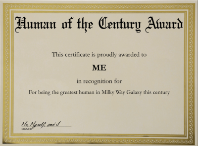 "A service that prints out custom-made award certificates with any type of achievement on it no matter how ridiculous it is (i.e. ""World's greatest Netflix Binger"", ""Fastest Beer Chugger West of Springfield"", etc.)"