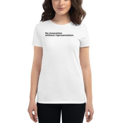 No Innovation Without Representation tee