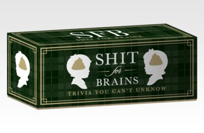 Shit For Brains- A trivia game all about sex, drugs, and Jeffrey Epstein didn't kill himself.