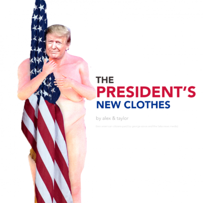 The President's New Clothes [a satire book re-telling of The Emperor's New Clothes]